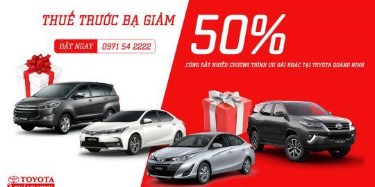 Chính thức giảm thuế trước bạ, đón ngay xế yêu về nhà cùng Toyota Quảng Ninh