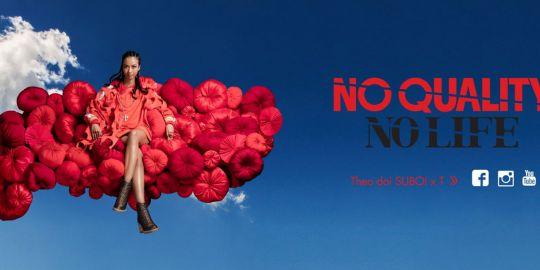 """""""NO QUALITY. NO LIFE."""" giới thiệu đại sứ thương hiệu của dự án"""