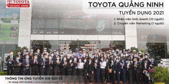 Cơ hội việc làm 2021 cùng Toyota Quảng Ninh